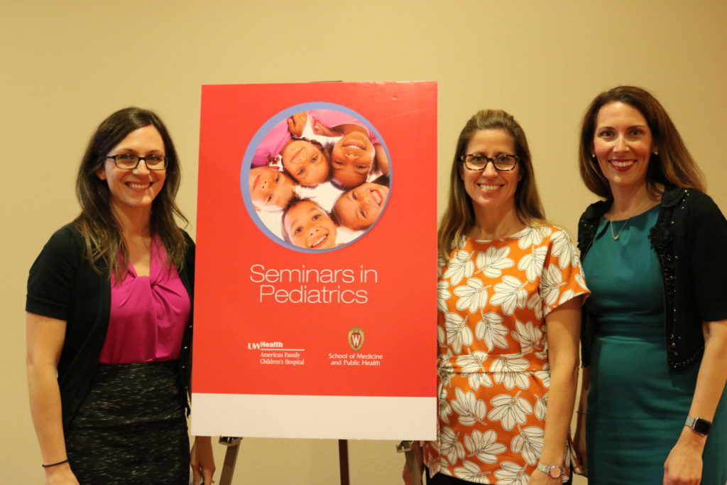 Seminars in Pediatrics keynote speaker Jenny Radesky, MD (center) with course directors Kathleen Kastner, MD (left) and Kristin Shadman, MD (right)