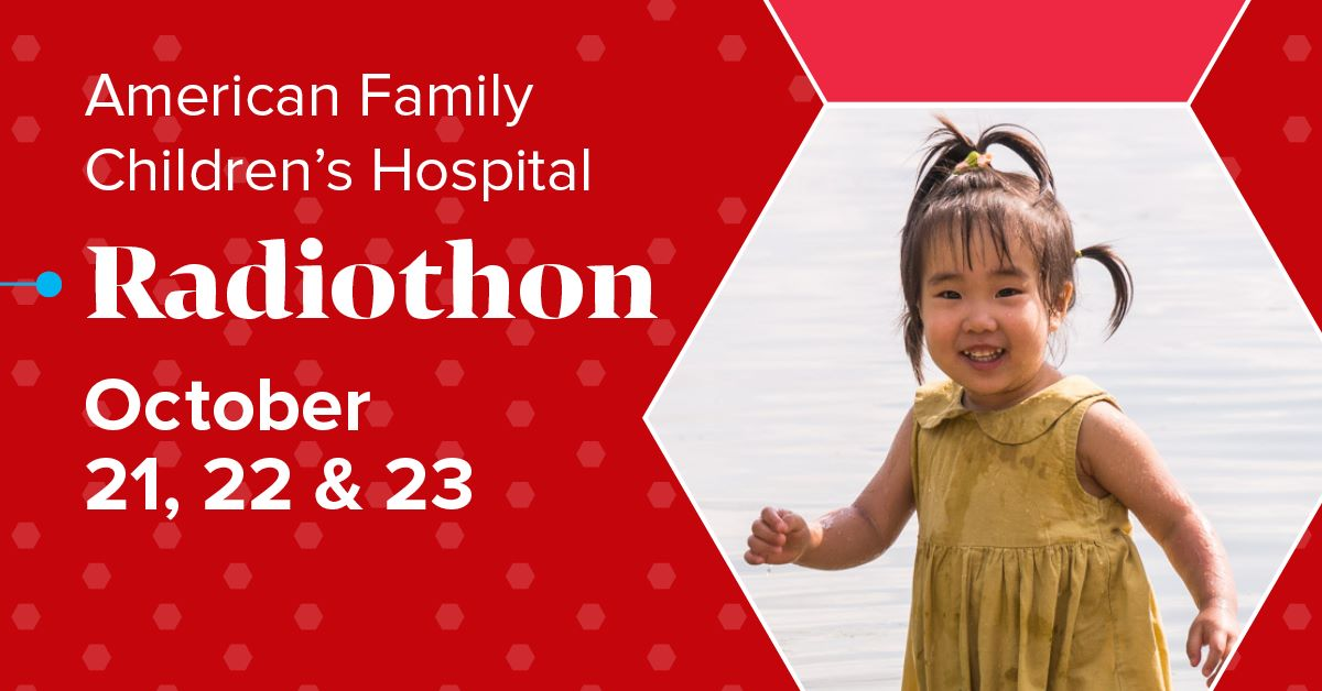 a campaign graphic for the 15th annual American Family Children's Hospital Radiothon, which was held virtually October 21-23, 2020.